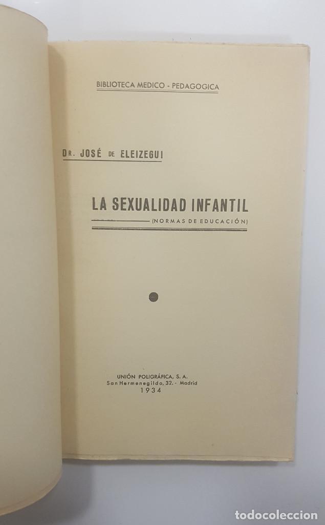 Libros de segunda mano: LA SEXUALIDAD INFANTIL (normas de educación). Dr. José de ELEIZEGUI. 1936 1934 - Foto 2 - 262080345