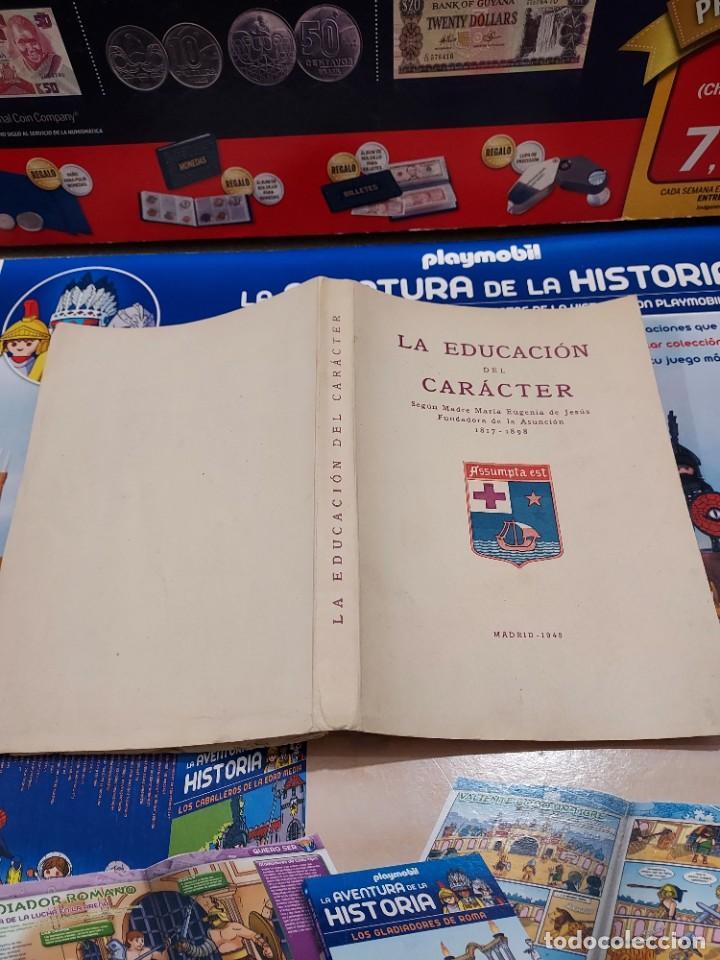 Libros de segunda mano: LA EDUCACION DEL CARACTER......1949... - Foto 2 - 262369735