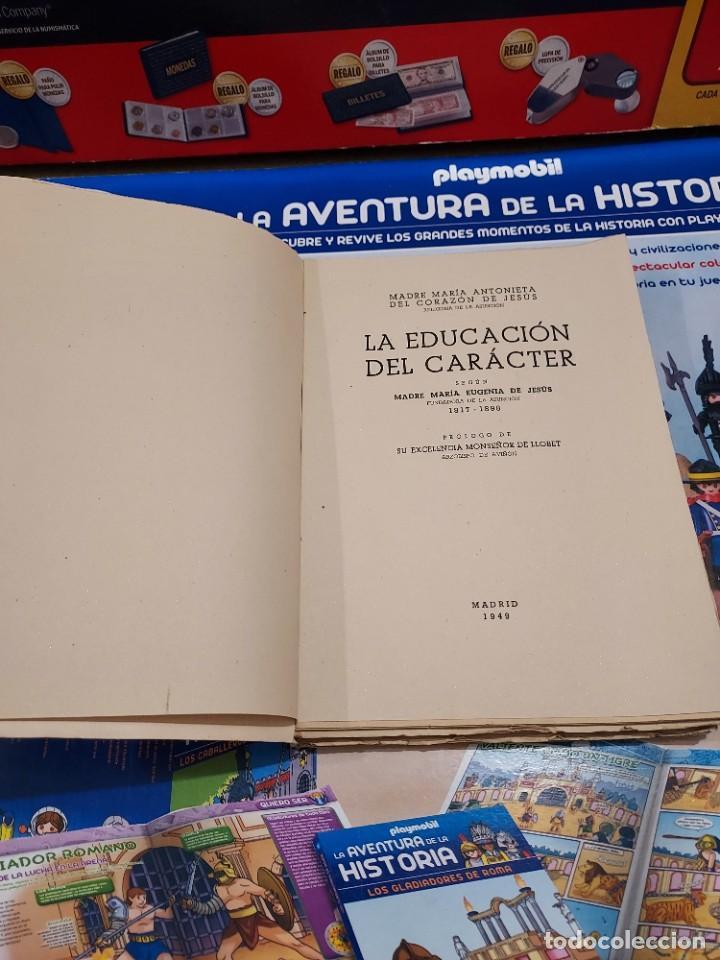 Libros de segunda mano: LA EDUCACION DEL CARACTER......1949... - Foto 3 - 262369735