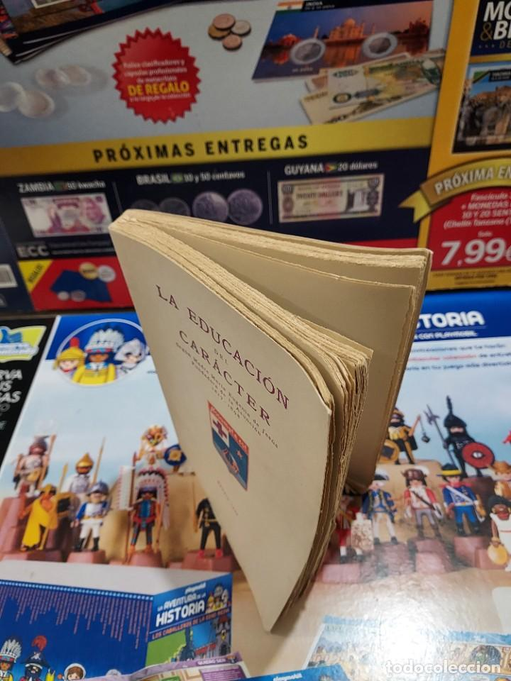 Libros de segunda mano: LA EDUCACION DEL CARACTER......1949... - Foto 10 - 262369735
