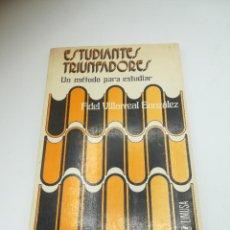Libros de segunda mano: ESTUDIANTES TRIUNFADORES. UN MÉTODO PARA ESTUDIAR. FIDEL VILLARREAL GONZALEZ. 1977. ED LIMUSA. Lote 262717690