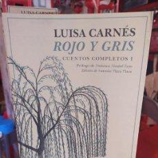 Libros de segunda mano: ROJO Y GRIS - CARNÉS, LUISA. Lote 262765860