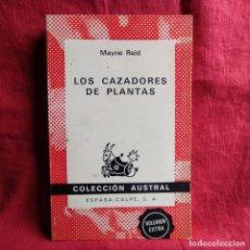 Libros de segunda mano: LOS CAZADORES DE PLANTAS - REID, MAYNE. Lote 262765995