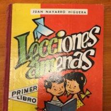 Libros de segunda mano: JUAN NAVARRO HIGUERA. LECCIONES AMENAS LIBRO PRIMERO. Lote 262773065