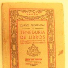 Libros de segunda mano: CURSO ELEMENTAL DE TENEDURIA DE LIBROS. LIBRO DEL ALUMNO. QUINTA EDICION EDICIONES BRUÑO. Lote 262927750