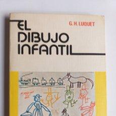 Libros de segunda mano: EL DIBUJO INFANTIL G. H.LUQUET. Lote 263265810