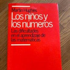 Libros de segunda mano: LOS NIÑOS Y LOS NUMEROS. LAS DIFICULTADES EN EL APRENDIZAJE DE LAS MATEMATICAS - MARTIN HUGUES. Lote 263666560
