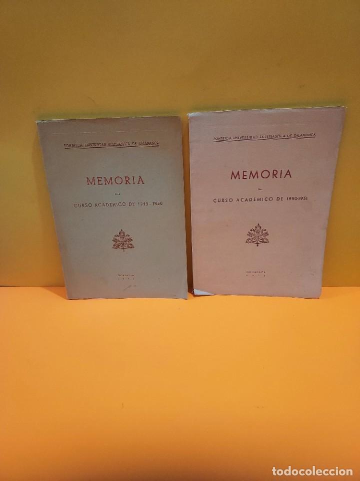 PONTIFICIA UNIVERSIDAD ECLESIASTICA DE SALAMANCA....MEMORIAS... (Libros de Segunda Mano - Ciencias, Manuales y Oficios - Pedagogía)