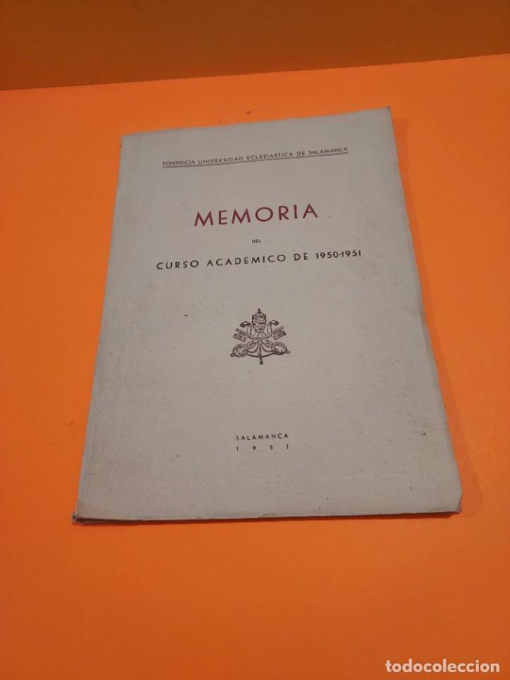 Libros de segunda mano: PONTIFICIA UNIVERSIDAD ECLESIASTICA DE SALAMANCA....MEMORIAS... - Foto 10 - 263738175