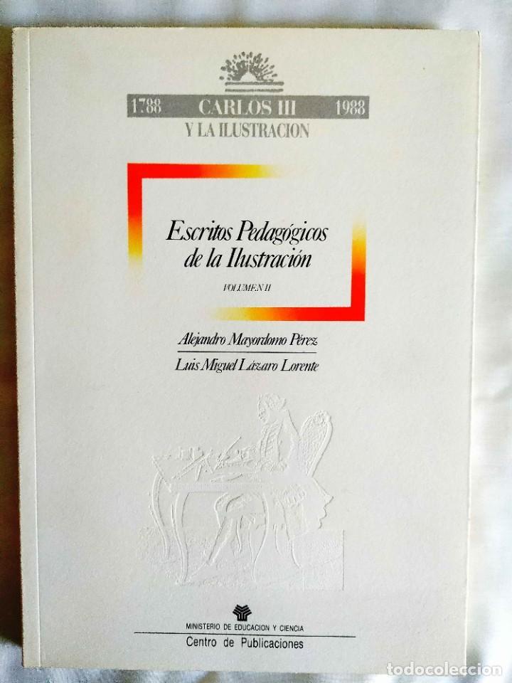 ESCRITOS PEDAGÓGICOS DE LA ILUSTRACIÓN (2 TOMOS) (Libros de Segunda Mano - Ciencias, Manuales y Oficios - Pedagogía)
