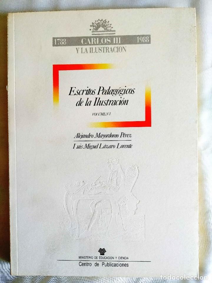 Libros de segunda mano: ESCRITOS PEDAGÓGICOS DE LA ILUSTRACIÓN (2 TOMOS) - Foto 4 - 263919510