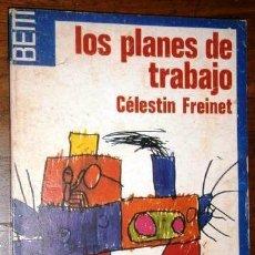 Libros de segunda mano: LOS PLANES DE TRABAJO POR CÉLESTIN FREINET DE ED. LAIA EN BARCELONA 1976 2ª EDICIÓN. Lote 264555649