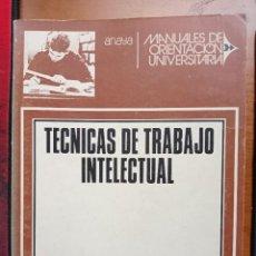 Livros em segunda mão: MANUALES DE ORIENTACIÓN UNIVERSITARIA, TÉCNICAS DE TRABAJO INTELECTUAL. J.M CORZO. ANAYA, 1972.. Lote 265205884