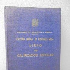 Libros de segunda mano: LIBRO DE CALIFICACION ESCOLAR. NOMBRE ARTURO PEREZ KRAMAR. MINISTERIO DE EDUCACION Y CIENCIA. Lote 268040659