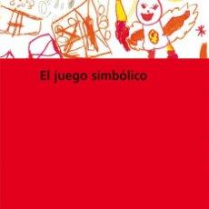 Libros de segunda mano: EL JUEGO SIMBÓLICO. - ABAD MOLINA, JAVIER.. Lote 269051978