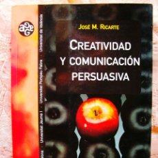 Libros de segunda mano: RICARTE: CREATIVIDAD Y COMUNICACIÓN PERSUASIVA - NUEVO. Lote 269135933