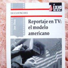 Libros de segunda mano: JUAN ÚBEDA: REPORTAJE EN TV: EL MODELO AMERICANO - NUEVO. Lote 269136383