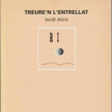 Libros de segunda mano: LLIBRE ... TREURE'N L'ENTRELLAT - JORDI ALINS - GUIA PER CREAR EMBOLICS DE LLETRES. Lote 269141548