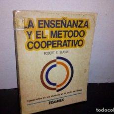 Libros de segunda mano: 26- LA ENSEÑANZA Y EL MÉTODO COOPERATIVO - ROBERT E. SLAVIN. Lote 269252153