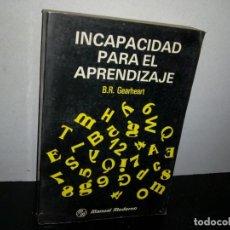 Libros de segunda mano: 27- INCAPACIDAD PARA EL APRENDIZAJE - B. R. GEARHEART. Lote 269336133