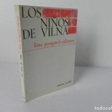 Libros de segunda mano: LOS NIÑOS DE VILNA (LÉNA POUGATCH-ZALCMAN) COLECC. NAVIDAD Nº 38 - EDIT. NOVA TERRA-1971. Lote 269355053