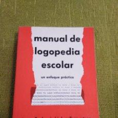 Libros de segunda mano: MANUAL DE LOGOPEDIA ESCOLAR UN ENFOQUE PRACTICO - J.R. GALLARDO RUIZ Y J.L. GALLEGO ORTEGA (ALJIBE). Lote 269384083