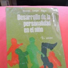 Libros de segunda mano: DESARROLLO DE LA PERSONALIDAD EN EL NIÑO. MUSSEN, CONGER, KAGAN. 2ª ED. TRILLAS MÉXICO 1983. Lote 269388333