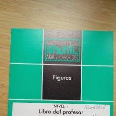 """Libros de segunda mano: MATEMÁTICAS INFANTIL. NIVEL 1. LIBRO DEL PROFESOR """"FIGURAS"""". AKAL / CAMBRIDGE - VVAA. Lote 269111248"""