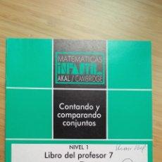 """Libros de segunda mano: MATEMÁTICAS INFANTIL. NIVEL 1. LIBRO DEL PROFESOR """"CONTANDO Y COMPARANDO"""". AKAL / CAMBRIDGE - VVAA. Lote 269112913"""