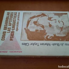 Libros de segunda mano: COMO DESARROLLAR LAS APTITUDES PSICO-LINGÜÍSTICAS. EJERCICIOS PRÁCTICOS. WILMA JO BUSCH. BUEN ESTADO. Lote 270347523