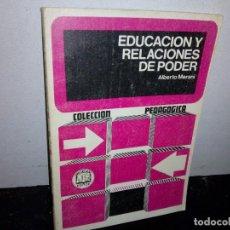Libros de segunda mano: 44- EDUCACIÓN Y RELACIONES DE PODER - ALBERTO MERANI. Lote 271547668