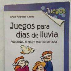 Libros de segunda mano: JUEGOS PARA DIAS DE LLUVIA ADAPTADOS AL AULA Y ESPACIOS CERRADOS EMILIO MIRAFLORES. Lote 276361563