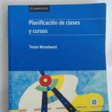 Libros de segunda mano: PLANIFICACIÓN DE CLASES Y CURSOS CAMBRIDGE. Lote 276586723