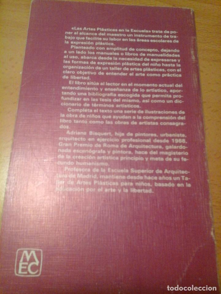 Libros de segunda mano: LAS ARTES PLÁSTICAS EN LA ESCUELA - Foto 2 - 276710318