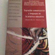 Libros de segunda mano: LIBRO EXPRESIÓN COMUNICACIÓN Y LENGUAJES EN LA PRÁCTICA EDUCATIVA. Lote 276799528