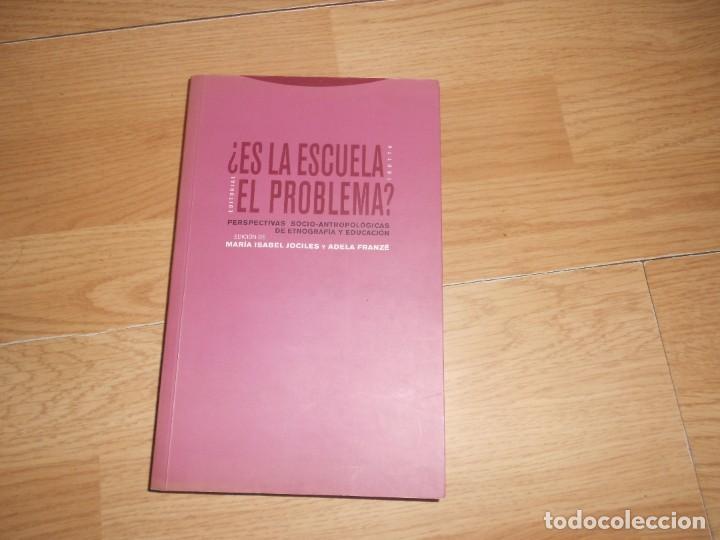 ¿ ES LA ESCUELA EL PROBLEMA ? - PERSPECTIVAS SOCIO-ANTROPOLOGICAS - M. ISABEL JOCILES TENGO + LIBROS (Libros de Segunda Mano - Ciencias, Manuales y Oficios - Pedagogía)
