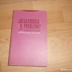 Libros de segunda mano: ¿ ES LA ESCUELA EL PROBLEMA ? - PERSPECTIVAS SOCIO-ANTROPOLOGICAS - M. ISABEL JOCILES TENGO + LIBROS. Lote 277448248
