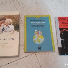 Libros de segunda mano: EDUCA + CRISIS ECONÓMICA O DE VALORES +EDUCACIÓN EN VALORES Y CIUDADANÍA. Lote 174603084