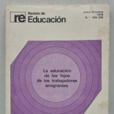 Libros de segunda mano: LA EDUCACION DE LOS HIJOS DE LOS TRABAJADORES. EMIGRANTES. ED. SUMARIO. MADRID, 1958. PAGS: 185.. Lote 284089228