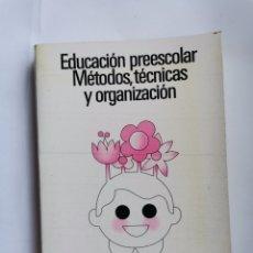 Libros de segunda mano: EDUCACIÓN PREESCOLAR MÉTODOS, TÉCNICAS Y ORGANIZACIÓN CEAC. Lote 287662453