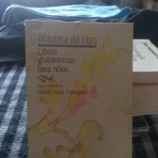 Libros de segunda mano: LIBROS Y BIBLIOTECAS PARA NIÑOS. 1987. Lote 288347843