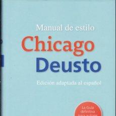 Libros de segunda mano: CHICAGO DEUSTO MANUAL DE ESTILO. Lote 288358878