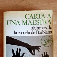 Libros de segunda mano: CARTA A UNA MAESTRA.ALUMNOS ECUELA DE BARBIANA.LORENZO MILANI.1982.ENSEÑANZA.PEDAGOGIA. Lote 288451923