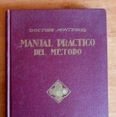 Libros de segunda mano: MANUAL PRACTICO DEL METODO.MARIA MONTESSORI.ARALUCE.1939.TAPA DURA.PEDAGOGIA.ENSEÑANZA. Lote 288456578
