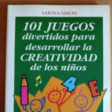 Libros de segunda mano: 101 JUEGOS DIVERTIDOS.CREATIVIDAD.SARINA SIMON.CEAC.JUEGOS NIÑOS.EDUCACION.PEDAGOGIA.MANUAL. Lote 288481138