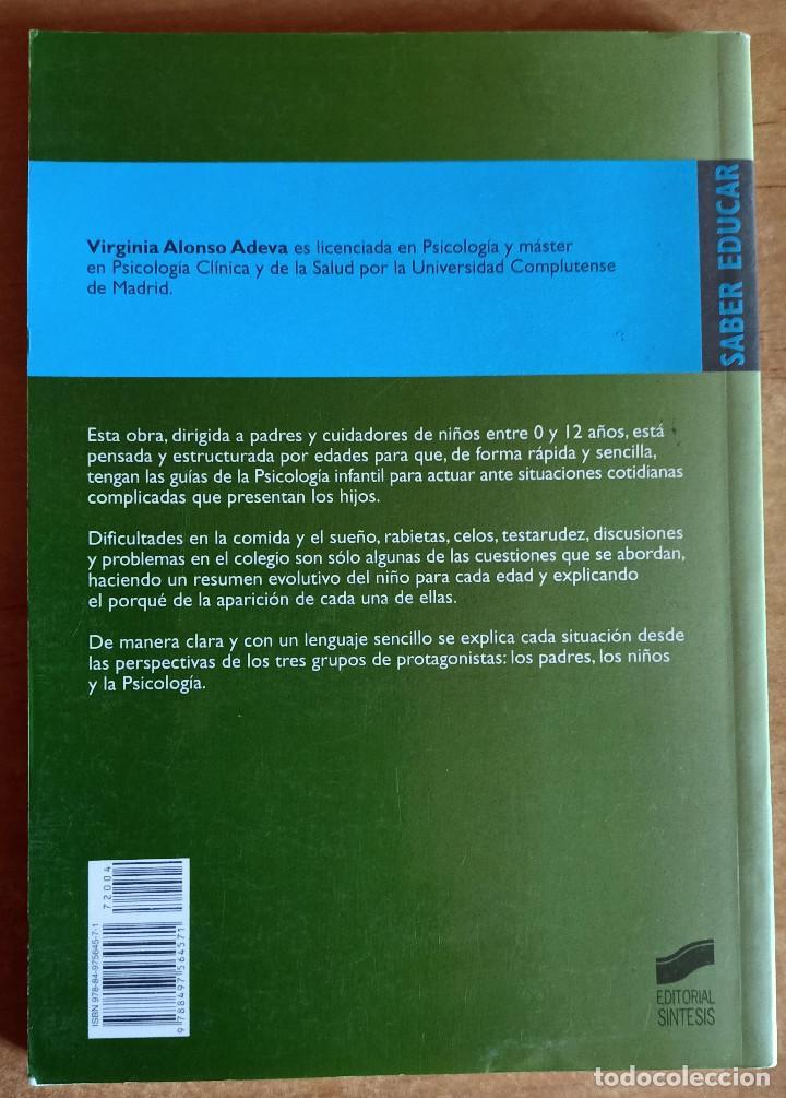 Libros de segunda mano: NIÑO PORTATE BIEN.PADRES CON HIJOS DE 0 A 12 AÑOS.VIRGINIA ALONSO ADEVA.EDITORIAL SINTESIS.2007. - Foto 2 - 288481538
