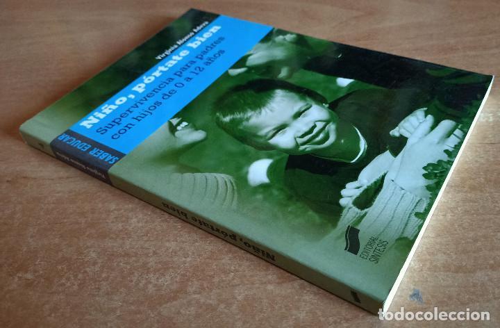 Libros de segunda mano: NIÑO PORTATE BIEN.PADRES CON HIJOS DE 0 A 12 AÑOS.VIRGINIA ALONSO ADEVA.EDITORIAL SINTESIS.2007. - Foto 3 - 288481538