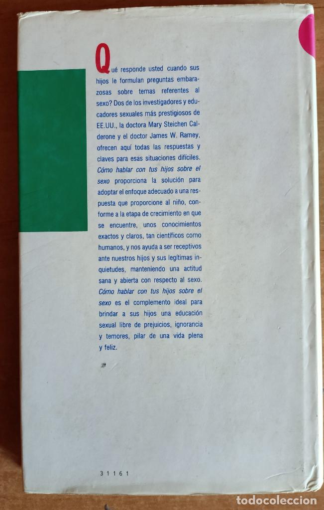 Libros de segunda mano: COMO HABLAR CON TUS HIJOS SOBRE EL SEXO.MARY CALDERONE.CIRCULO DE LECTORES.1988.PADRES.EDUCACION - Foto 2 - 288482358
