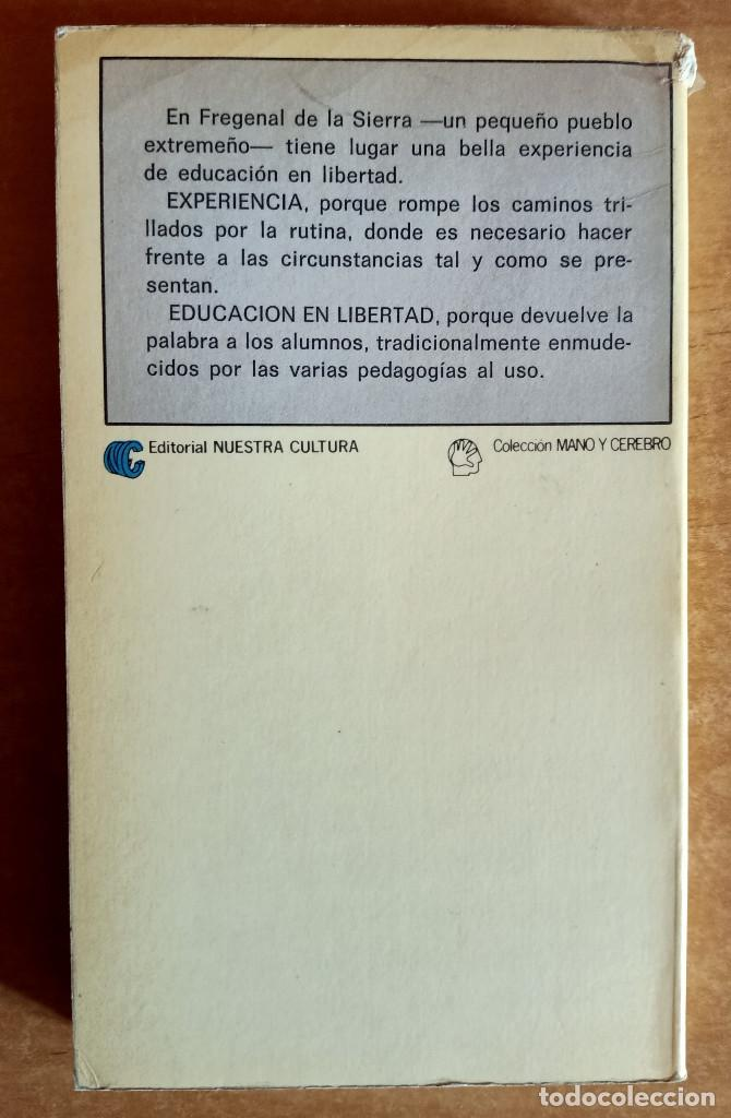 Libros de segunda mano: FREGENAL DE LA SIERRA.JOSEFA MARTIN LUENGO.EDUCAR EN LIBERTAD.ALUMNOS.COLEGIO.EDUCACION - Foto 2 - 288482523