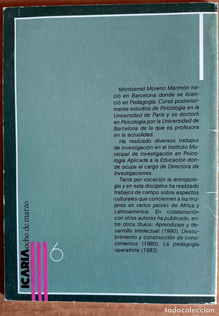 Libros de segunda mano: LA JORNADA INTERMINABLE.COMO SE ENSEÑA A SER NIÑA.ICARIA.LOTE.EDUCACION.ESCUELA.NIÑOS.PEDAGOGIA - Foto 3 - 288482658